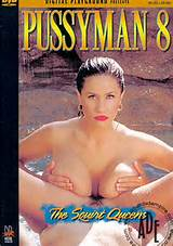 Pussyman 8 The Squirt Queens Porn Movie